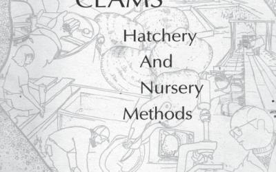 Manila Clams, Hatchery, and Nursery Methods.