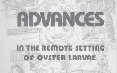 Advances in the Remote Setting of Oyster Larvae